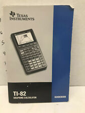 Texas Instruments Ti-82 Graphing Calculator Instruction Manual Guide Book 1993