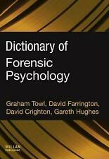 NEW Dictionary of Forensic Psychology