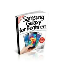 Samsung Galaxy For Beginners Third Revised Edition by Imagine Publishing Book