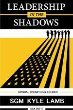 Viking Tactics VTAC - LEADERSHIP in the SHADOWS - Kyle Lamb - BOOK