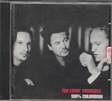 FUN LOVIN' CRIMINALS - 100% colombian CD