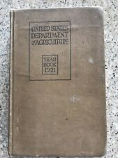 Vintage United States Department of Agriculture Year Book 1921