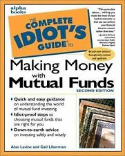 The Complete Idiot's Guide to Making Money with Mutual Funds, Second Edition