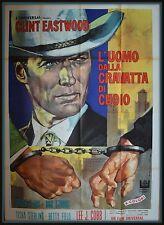 manifesto 4FG L'UOMO DALLA CRAVATTA DI CUOIO CLINT EASTWOOD COBB STERLING CLARK