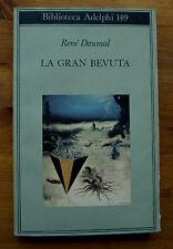 RENE DAUMAL: La gran bevuta  1997  Biblioteca Adelphi  149