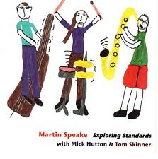 MARTIN SPEAKE / Exploring Standards (Mark Hutton & Tom Skinner