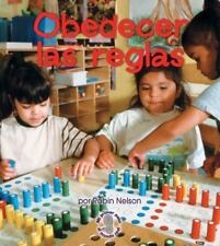 Obedecer las Reglas = Following Rules (Mi Primer Paso al Mundo Real) (Spanish E
