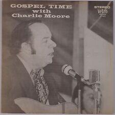 CHARLIE MOORE: Gospel Time Private BLUEGRASS on VETCO vinyl LP VG++