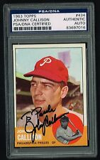Johnny Callison 1963 Topps #434 signed autograph Trading Card PSA/DNA Slabbed