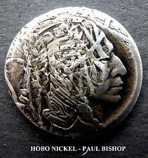 HOBO NICKEL #HN1205    BY PAUL BISHOP I'M LISTING 7 NEW HOBO'S IN THE AUCTION A