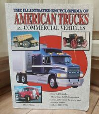 Illustrated Encyclopedia of American Trucks & Commercial Vehicles by Albert Mroz