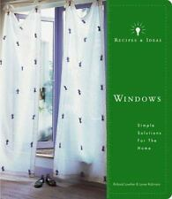 Recipes and Ideas: Windows: Simple Solutions for the Home (Recipes & Ideas), Lyn