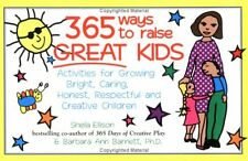 365 Ways to Raise Great Kids