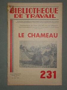 BT 231 Le Chameau Biologie, élevage, utilisation, méharistes rahla