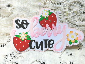 So Berry Cute Title paper piecing Premade Scrapbook Pages