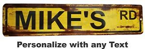 Personalized Custom Street Signs, garage sign, road sign, RUSTY VINTAGE LOOK