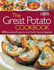 The Great Potato Cookbook: 250 Sensational Recipes for the World's Favorite...
