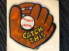 1 VINTAGE 80's BJ'S PRISM BASEBALL CATCH THIS  STICKER  TRIMMED 1 1/2x 1 1/2