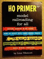 1962 1st edition Ho Primer Model Railroad for All bh Linn Westcott - great shape