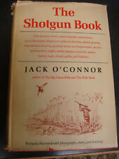 THE SHOTGUN BOOK BY JACK O'CONNOR FIRST EDITION