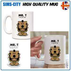 MR T MR MEN I PITTY THE FOOL LITTEL MISS A TEAM NOVELTY COFFEE TEA MUG CUP MG77