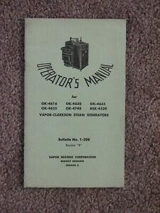 Vapor-Clarkson Steam Generator Operator's Manual Bulletin 1-208 Rev. B - 1953