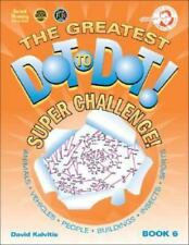 The Greatest Dot-to-Dot Super Challenge (Book 6) - Mother's Day Gift for Mom