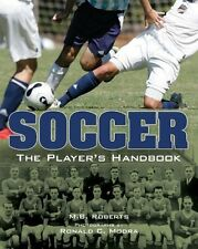 Soccer: The Player's Handbook By M. B. Roberts  NEW BOOK on Football