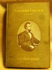 Abraham Lincoln, J.Alfred Sharp. Epworth Press 1st. edition 1919
