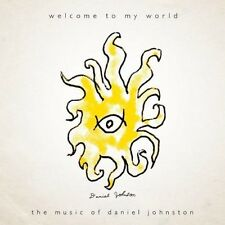 Daniel Johnston - Welcome to My World [New CD]