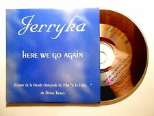 CD SINGLE B.O. FILM ▓ JERRYKA : HERE WE GO AGAIN (A LA FOLIE ... DE DIANE KURYS)