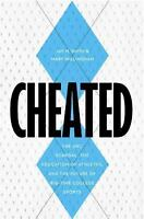 Cheated : The UNC Scandal, the Education of Athletes, and the Future of Big-Tim…