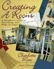 Creating a Room Designer's Guide Decorating Home in Stages Moss Hardback Book