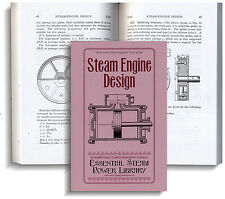 Steam Engine Design 1896 (Lost Technology Series) (Lindsay how to book)