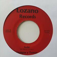 Quique y Tomas Soñe / Alma Vacia Lozano Records VG+ 45RPM #2279