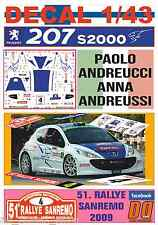 DECAL 1/43 PEUGEOT 207 S2000 PAOLO ANDREUCCI RALLYE SANREMO 2009 5th (01)