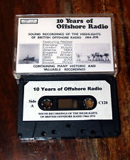 Pirate Radio Caroline, London 10 Years of Offshore Radio 120min Cassette