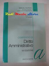book libro COMPENDIO DI DIRITTO AMMINISTRATIVO VII EDIZIONE 1996   (L22)