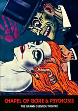 THE GRAND GUIGNOL THEATRE Chapel Of Gore & Psychosis HAUNTED HOUSE + SPOOK SHOW