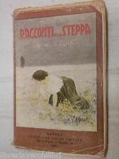RACCONTI DELLA STEPPA Massimo Gorki E Serao Bideri Editore 1905 libro romanzo di