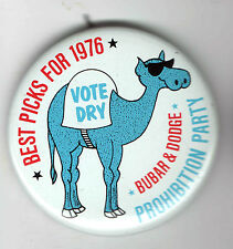 CAMEL in SUNGLASSES 1976 pin PROHIBITION Third Party Bubar & Dodge pinback