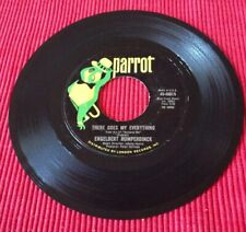 Engelbert Humperdinck - There Goes My Everything/ You Love 45-40015 Parrot 45 7""