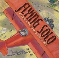 Flying Solo: How Ruth Elder Soared into America's Heart-ExLibrary