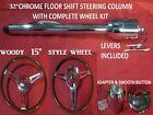 32 Streethot Rod Chrome Tilt Steering Column Floor Shift 15 Woody Wheel Kit