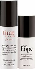 Philosophy  TIME IN A BOTTLE FOR EYES 0.5 OZ +  EYE HOPE 0.5 OZ  NO BOXES
