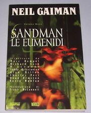 Sandman Vol. 9 - Le Eumenidi - Neil Gaiman  II Edizione