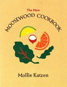 The New Moosewood Cookbook (Mollie Katzen's Classic Cooking)-Mollie Katzen