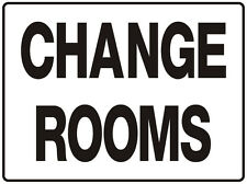 "Directional / Office / Warehouse  Sign ""CHANGE ROOMS 5mm corflute 300MM X 225MM"""