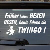 Auto Aufkleber Früher hatten Hexen Besen heute fahren Sie Twingo Heckscheibe 926