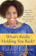 Burton Valorie-What`S Really Holding You Back? (US IMPORT) BOOK NEW